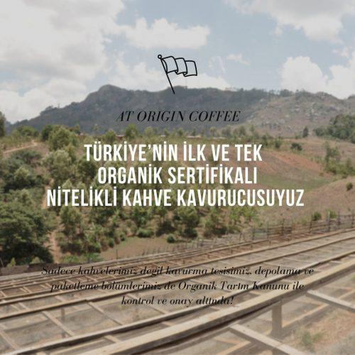 Türkiye'nin ilk ve tek sertifikalı Organik Nitelikli Kahve Kavurucusuyuz-4